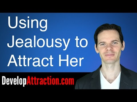 Use Jealousy To Attract Your Girlfriend