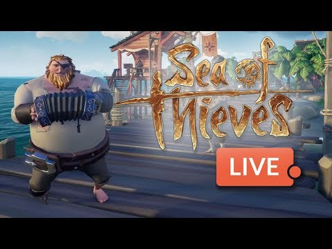 Sea of Thieves beta - LIVE! Final Hours of Test!