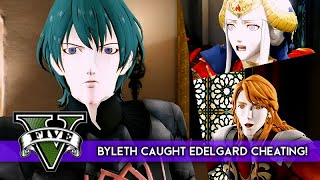 Byleth Caught Edelgard Cheating with Ferdinand!!! ★ GTA 5 x Fire Emblem: Three Houses 【GTA 5 Modded】