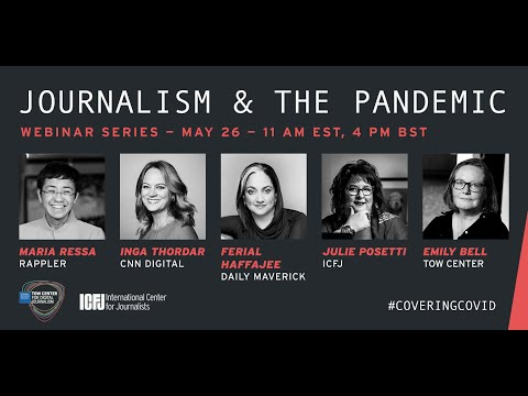 Webinar 33: Journalism and the Pandemic - How is #COVID19 Transforming Journalism?