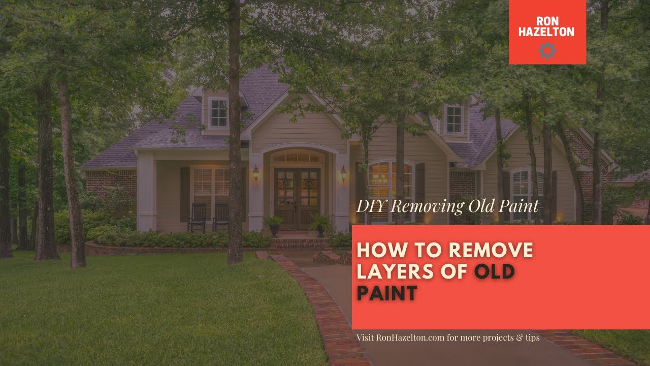 How to Remove Numerous Layers of Old Paint