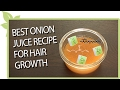 Best ONION JUICE recipe for natural hair growth