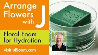 How To Use Flower Foam For Creating Flower Arrangements