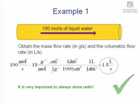 Molar, mass and volumetric flow rate