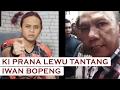 Download Video Ki Prana Lewu Tantang Iwan Bopeng 3GP MP4 FLV