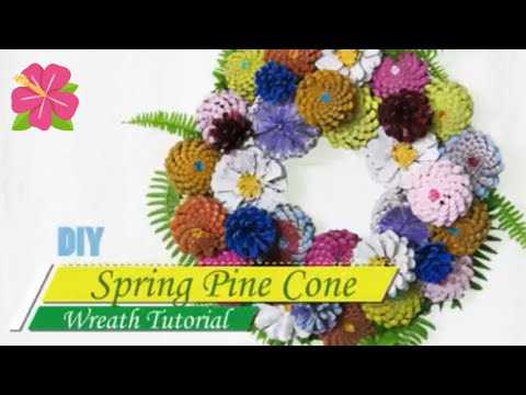 DIY Pine Cone Flower Spring Wreath🌼How to Make a pretty wreath with ferns and pine cones🌺