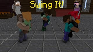 SWING IT! MEME (MINECRAFT ANIMATION) - Swing it! by Sean & Bobo