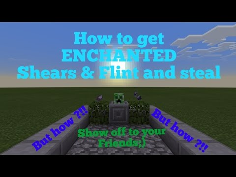 How to get enchanted shears and flint and steel
