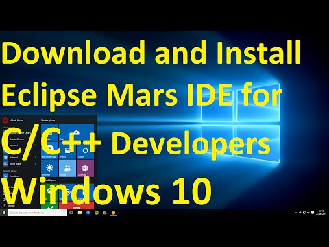 How to Download and Install Eclipse Mars IDE for C/C++ Developers on Windows 10