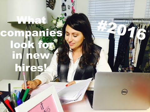 What Companies Look for in New Hires! | The Intern Queen