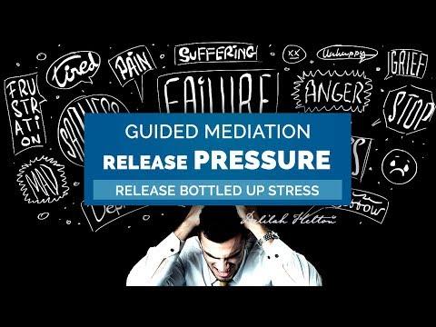 Release Pressure, Bottled Up Stress, & Tension | Guided Meditation