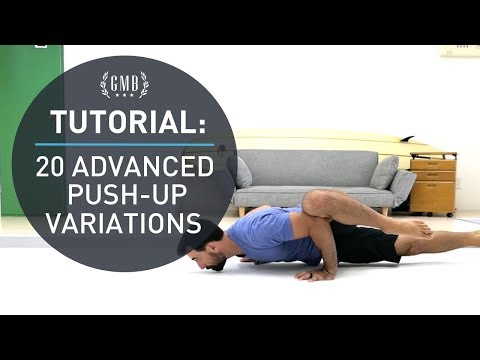 20 Advanced Push Up Variations