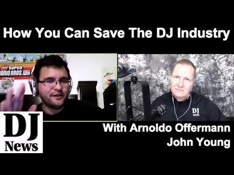 How You Can Save The DJ Industry with Arnoldo Offermann | #DJNTV | #DJCraziAce