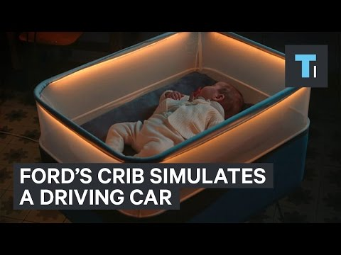Ford created a crib that simulates driving to put your baby to sleep