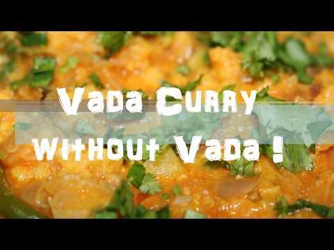 Vada Curry Recipe - Channa Dal Curry Recipe