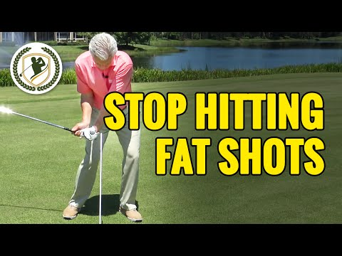 HOW TO STOP HITTING FAT GOLF SHOTS