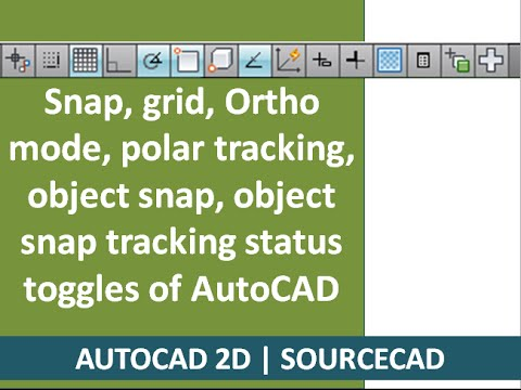 snap,grid, ortho mode, polar tracking, object snap, object snap tracking status toogles of autocad