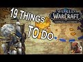 19 Things to do Before BfA/Patch 8.0