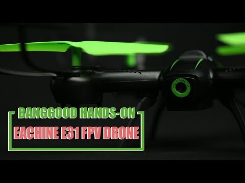 BEST DRONE FOR BEGINNERS EACHINE E31 hand on review and flying test with samples of FPV video