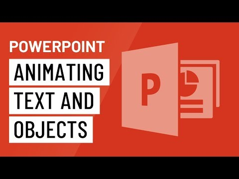 PowerPoint 2016: Animating Text and Objects