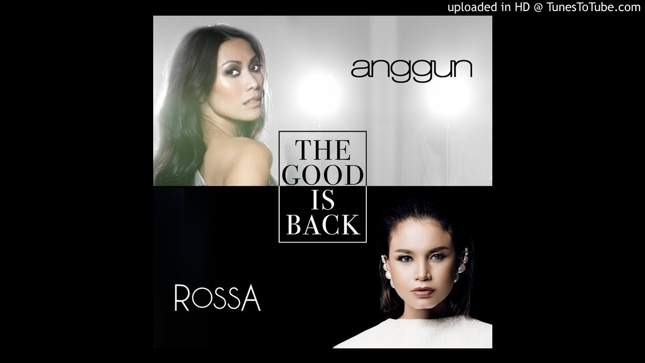 Anggun - The Good Is Back (feat. Rossa)