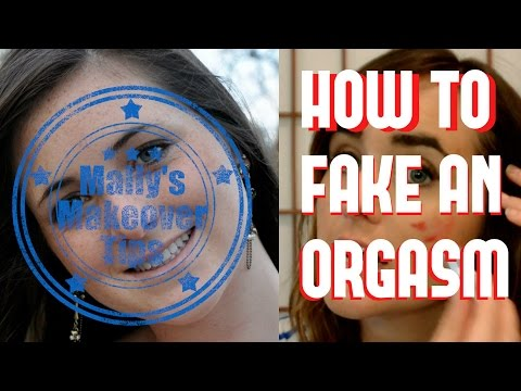 Mally Makeover Tips: How To Fake An Orgasm With Makeup