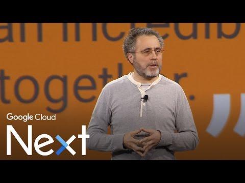 Google Cloud Next '17 - Day 2 Keynote