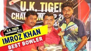 Imroz Khan (Best Bowler) in UK Tiger Championship 2019, Ghatkopar, Mumbai