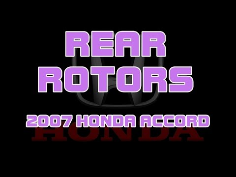 ⭐ 2007 Honda Accord - Rear Rotors