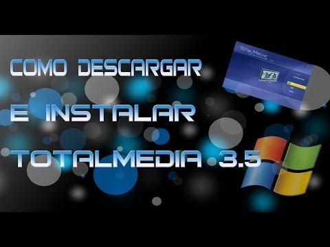 Tutorial Como Descargar E Instalar Totalmedia 3.5 FULL Español 2015