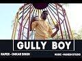 Download Gully Boy Full Song | Apna Time Aayega | Omkar Singh | Rajasthani Rap | DIVINE | New Song 2019. MP3,3GP,MP4