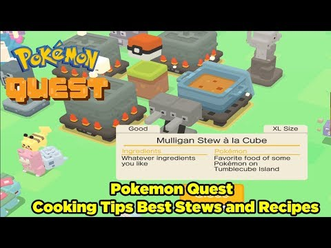 Pokemon Quest Cooking tips best stews and recipes