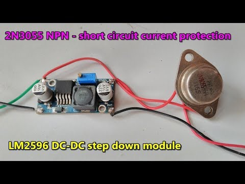 LM2596 DC -DC step down module short circuit current protection Using 2N3055 NPN transistor