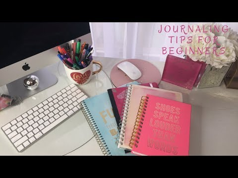 Journaling 101| Journaling For Beginners| Tips To Get Started