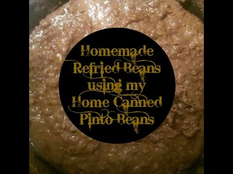 Homemade Refried Beans: Using Home Canned Pinto Beans from My Pantry