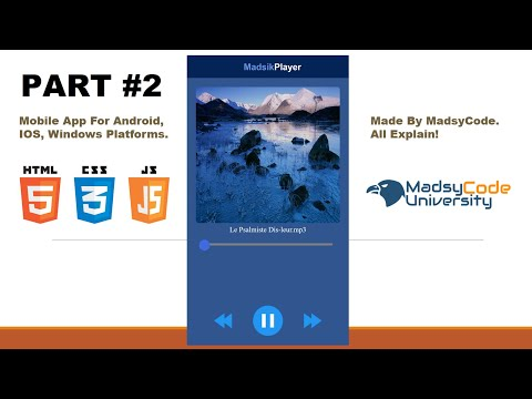 How To Build A Song player App for Android,Ios,window using HTML, CSS and Javascript