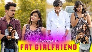 Dating a FAT GIRLFRIEND || Yoofiyaapa