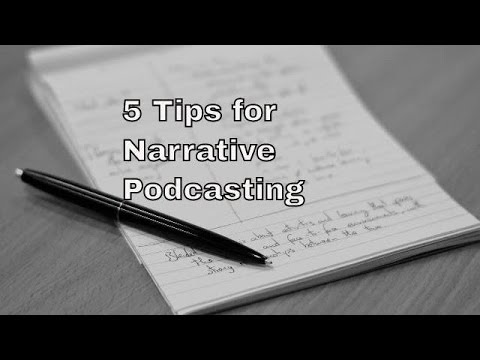 Podcasting  5 tips for making narrative podcasts | THFC160425