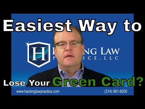 The easiest way to lose your lawful permanent resident status (green card)