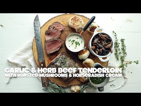 Garlic and Herb Beef Tenderloin Recipe with Roasted Wild Mushrooms