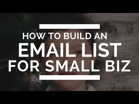 How To Build An Email List For A Small Business