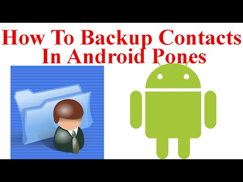 How To Backup Contacts On Android Phones