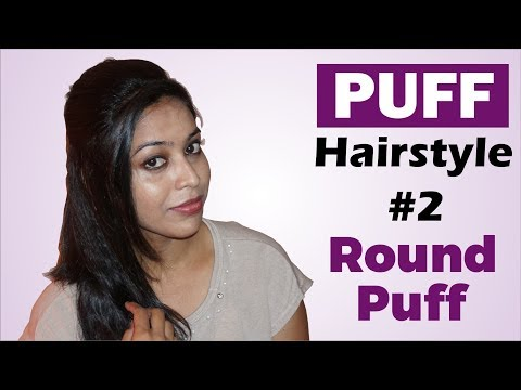Puff Hairstyle - Round Puff | Puff Hairstyles for Medium Hair | Hairstyle Tutorial #2