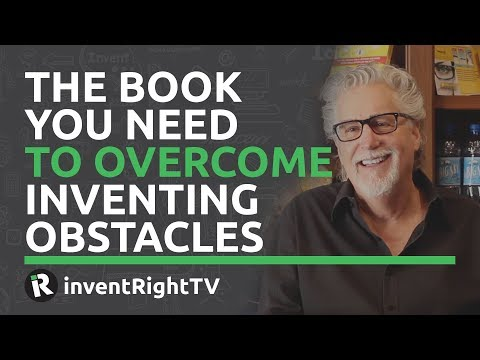 The Book You Need to Overcome Inventing Obstacles