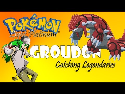 GROUDON || Pokemon: Light Platinum