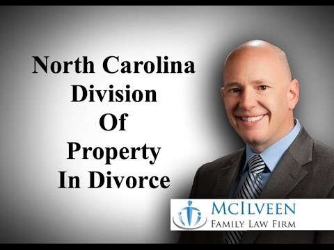 North Carolina Division of Property in Divorce