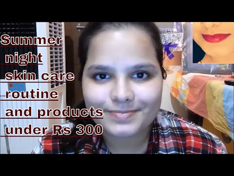Summer Night time skin care routine and products under Rs 300 | All about skin and makeup