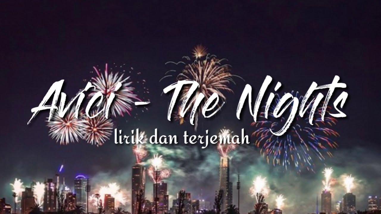 Avicii - The Nights (lirik dan terjemah indonesia)