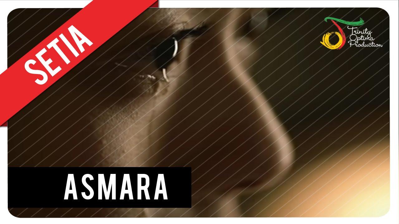 Download Setia Band - Asmara | Official Video Klip MP3 Gratis