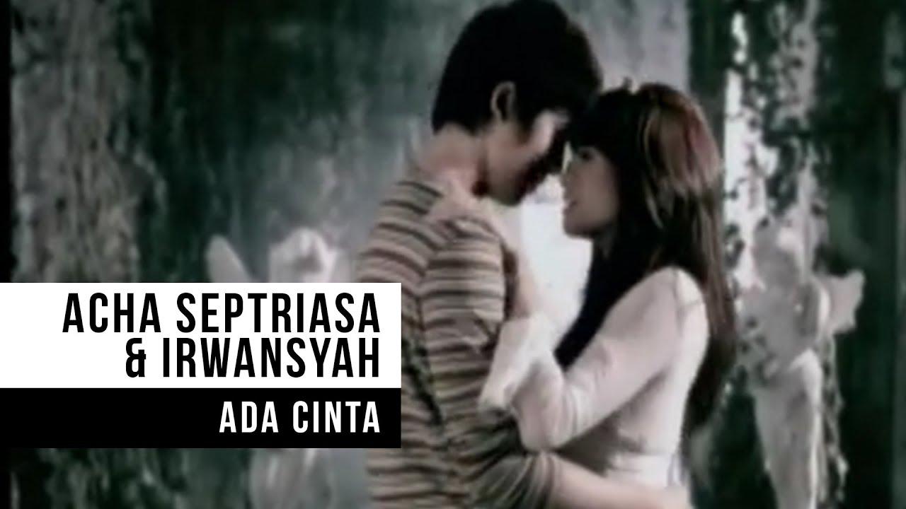 Download ACHA SEPTRIASA & IRWANSYAH - Ada Cinta (Official Music Video) MP3 Gratis